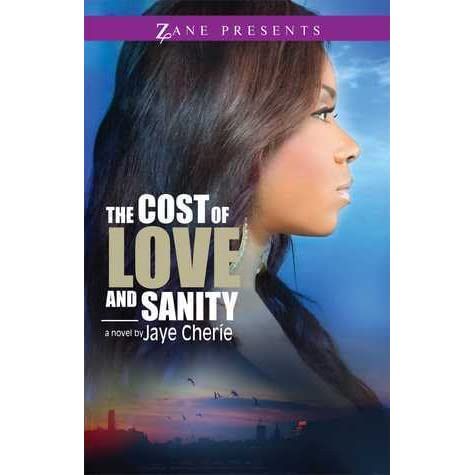 The cost of love and sanity by jaye cheri fandeluxe PDF