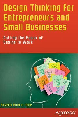 design thinking for entrepreneur and small businesses