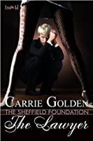 The Lawyer [The Sheffield Foundation]