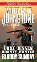 Bloody Sunday (Luke Jensen: Bounty Hunter, #3)