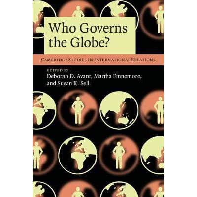 Who Governs the Globe? (Cambridge Studies in International Relations)