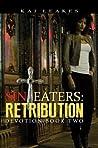 Sin Eaters 2: Retribution