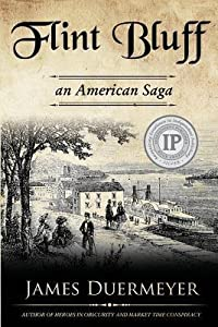 Flint Bluff: An American Saga