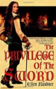 The Privilege of the Sword (Riverside, #2)