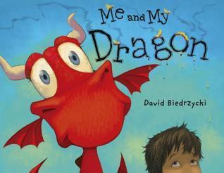 Me and My Dragon (Me and My Dragon, #1)