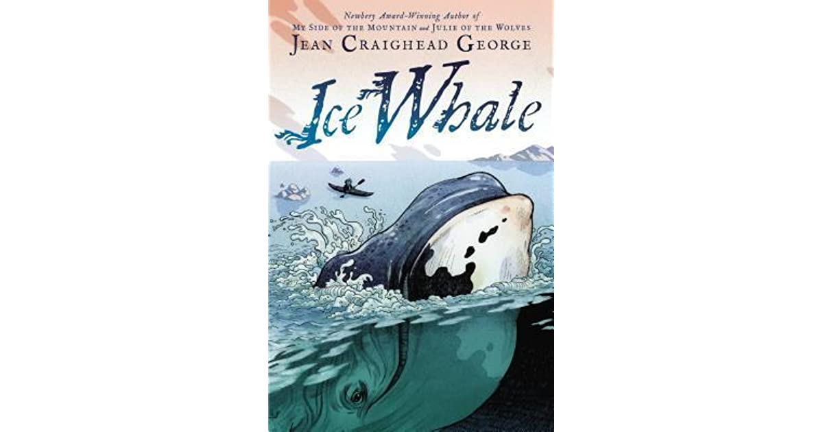 Jean Craighead George Quotes: Ice Whale By Jean Craighead George
