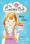 Baby Cakes (The Cupcake Club, #5)