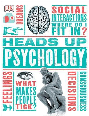 Heads Up Psychology by Marcus Weeks