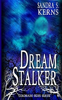 Dream Stalker (The Colorado Skies Series)
