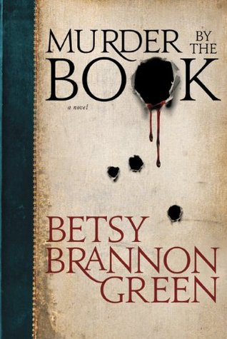 Murder by the Book (Kennedy Killingsworth, #1)