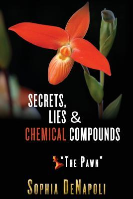 Secrets, Lies & Chemical Compounds - The Pawn: The Pawn