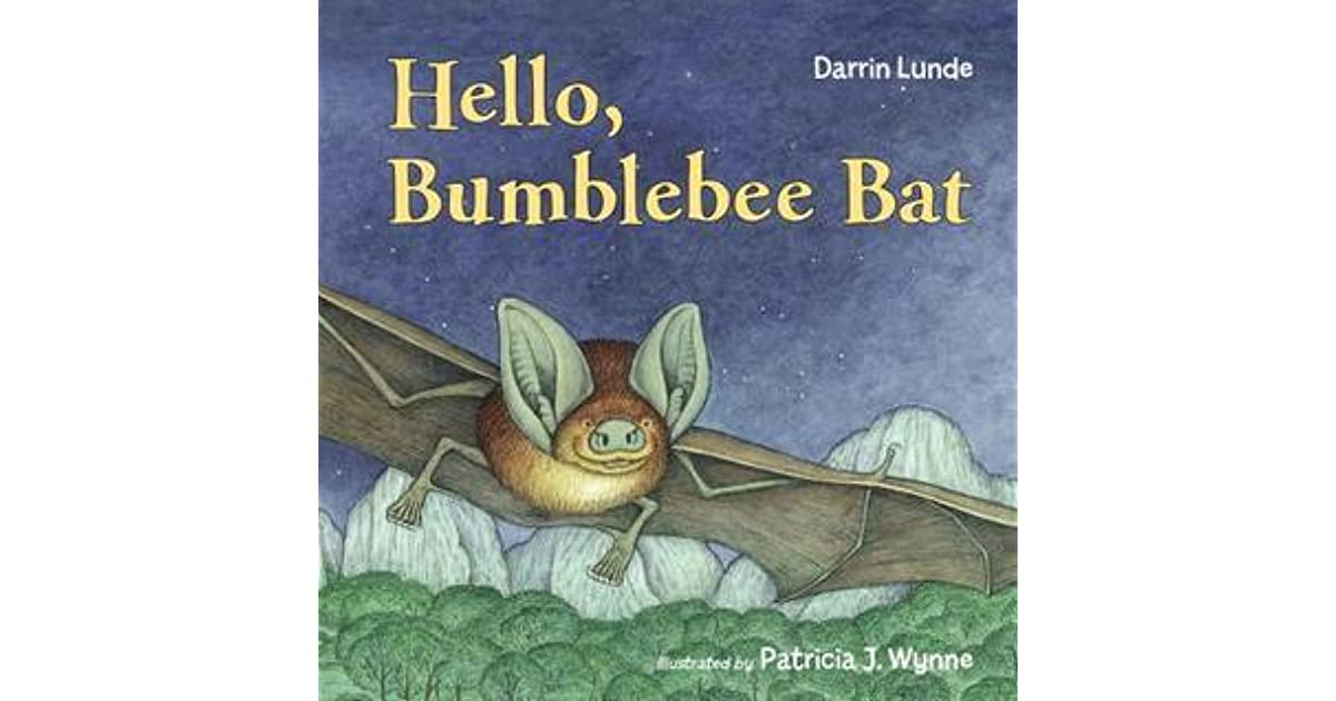 Hello Bumblebee Bat By Darrin Lunde