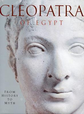 Cleopatra of Egypt: From History to Myth