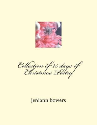Collection of 25 Days of Christmas Poetry