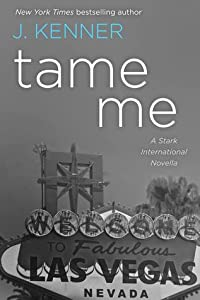 Tame Me (Stark International Security, #0.5)