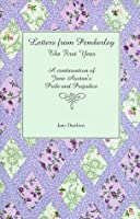 Letters from Pemberley: The First Year: A Continuation of Jane Austen's Pride and Prejudice