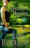 Apocalypse Happens (Phoenix Chronicles, #3)