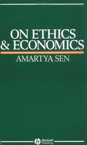 On Ethics and Economics by Amartya Sen