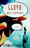 Lloyd: What Happened: A Novel of Business
