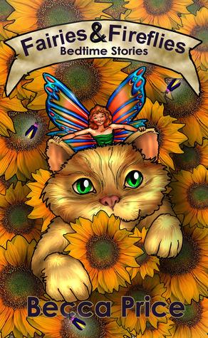 Fairies and Fireflies: Bedtime Stories