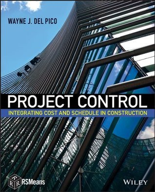 Project Control Integrating Cost and Schedule in Construction