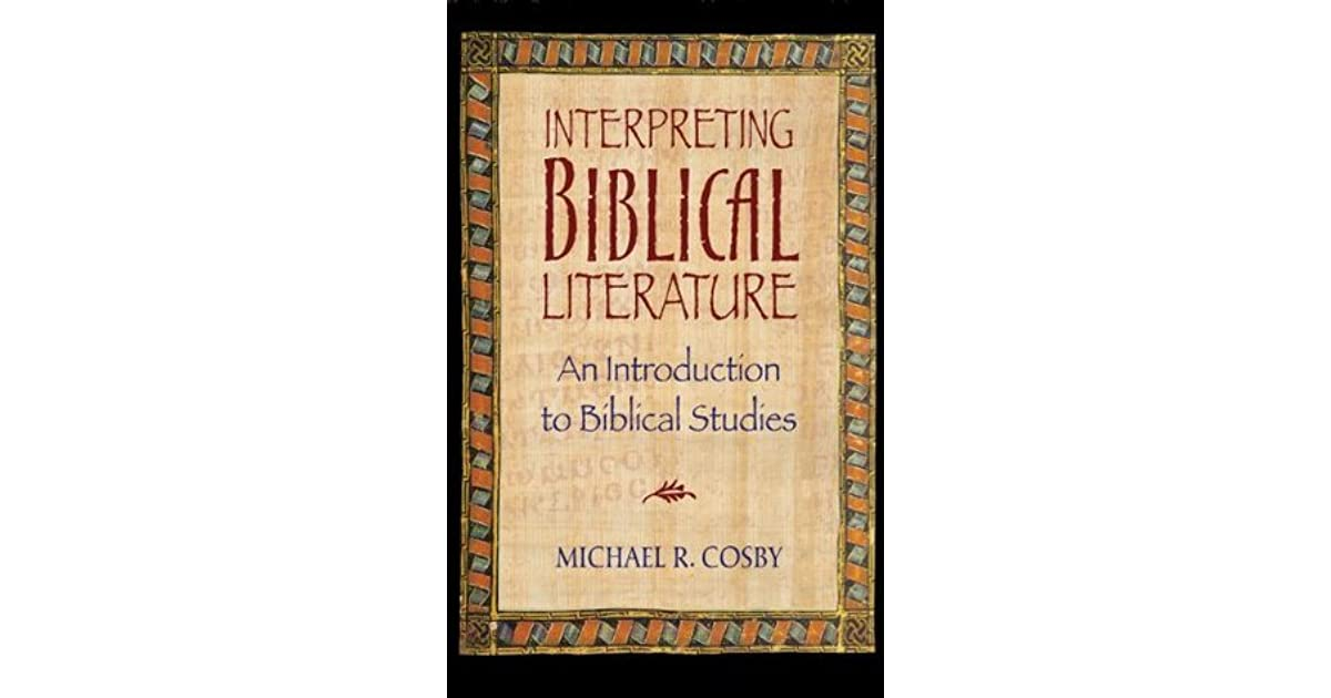 Interpreting Biblical Literature: An Introduction to