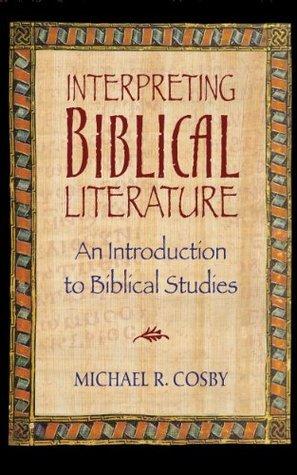 Interpreting Biblical Literature: An Introduction to Biblical Studies