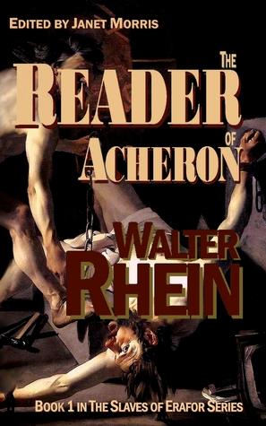 The Reader of Acheron by Walter Rhein