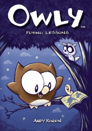 Owly Vol 3 Flying Lessons Owly 3 By Andy Runton
