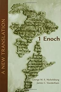 1 Enoch: A New Translation; Based on the Hermeneia Commentary