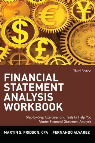 Financial Statement Analysis Workbook A Practitioners Guide- 4th edition