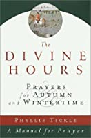 The Divine Hours, Volume II: Prayers for Autumn and Wintertime (Divine Hours) (v. 2)