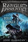 The Royal Ranger (Ranger's Apprentice #12 Ranger's Apprentice: The Royal Ranger #1)