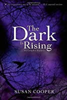 The Dark is Rising: The Complete Sequence