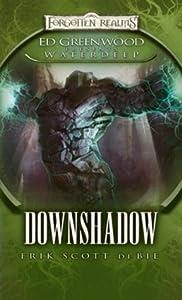 Downshadow (Forgotten Realms: Ed Greenwood Presents Waterdeep, #3)