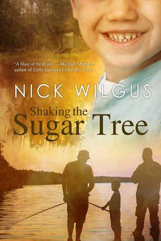 Shaking the Sugar Tree by Nick Wilgus