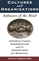 Cultures and Organizations: Software of the Mind