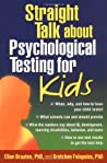 Straight Talk about Psychological Testing for Kids