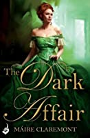 The Dark Affair: Mad Passions Book 3