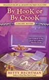By Hook or by Crook (Crochet Mystery, #3)