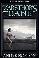 Zarsthor's Bane (Witch World Series: High Hallack)