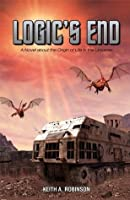 Logic's End: A Novel about the Origins of Life in the Universe (Origins Trilogy)
