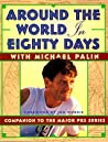 Around the World in 80 Days: Companion to the PBS Series