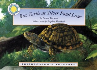 Box Turtle at Silver Pond Lane (Smithsonian's Backyard Book)
