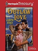 Outlaw Love (Harlequin Historical)