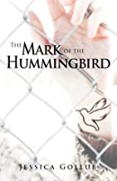 The Mark of the Hummingbird