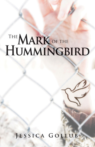 The Mark of the Hummingbird (Hummingbird #1)
