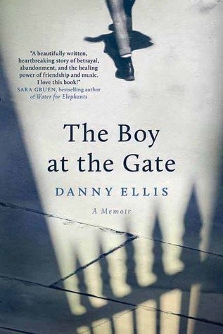 The Boy at the Gate by Danny Ellis