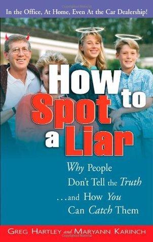 How to Spot a Liar