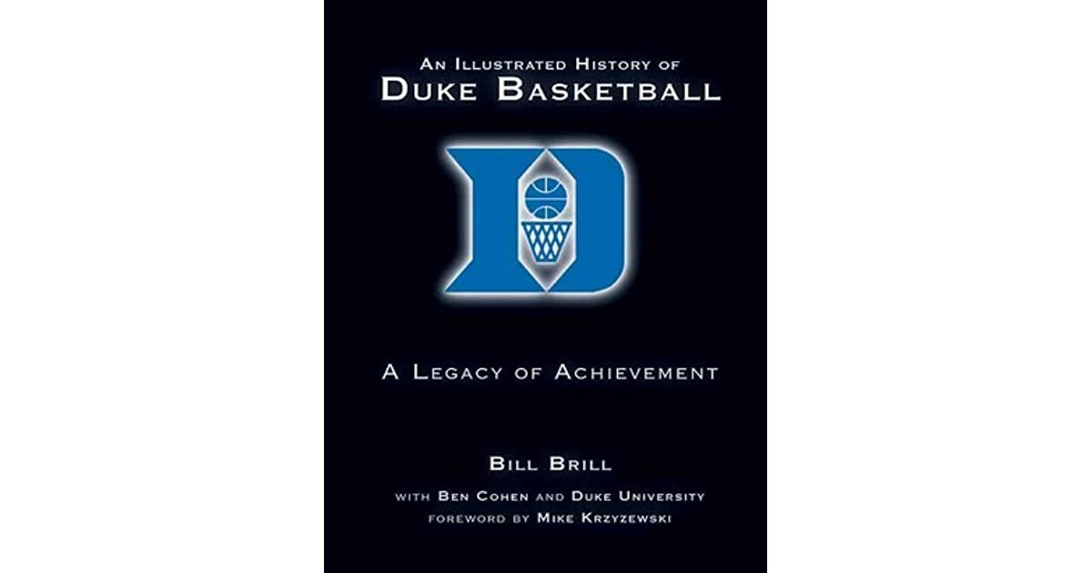 An Illustrated History of Duke Basketball: A Legacy of